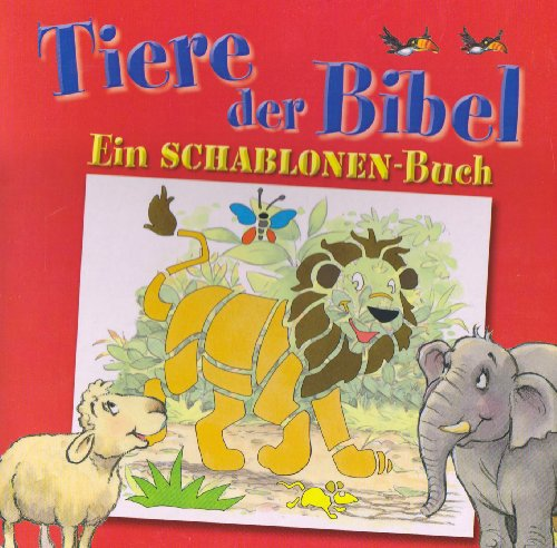 9783438046819: Tiere der Bibel: Ein Schablonenbuch