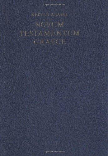 Novum Testamentum Graece: Kurt Aland, Erwin