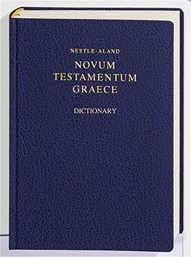 9783438051158: Nestle-aland: Greek New Testament W/concise Dictionary (Greek Edition)