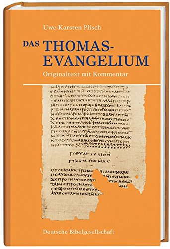 Gospel of Thomas Original Text with Commentary