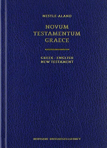 9783438051622: Greek-English New Testament: Nestle-Aland Novum Testamentum Graece, 28. Aufl. / New Revised Standard Version and Revised English Bible