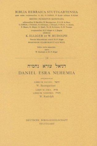Biblia Hebraica Stuttgartensis: Daniel, Esra, Nehemia: Elliger, K. &