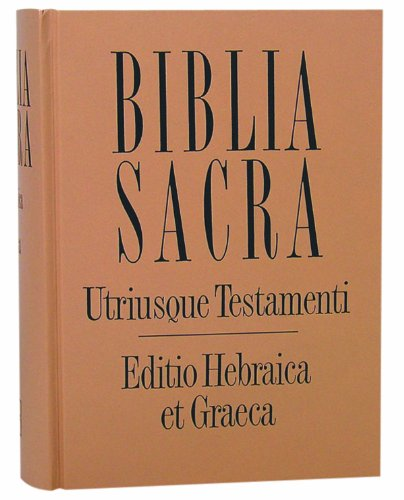 Biblia Sacra Hebraica Stuttgartensia with Greek New
