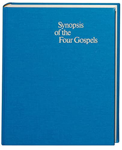Synopsis of the Four Gospels: Greek - English Edition of the Synopsis Quattuor Evangeliorum (...