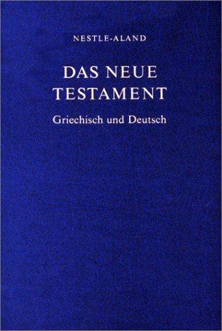 9783438054067: Das Neue Testament: Greichish und Deutsch (Ancient Greek Edition)
