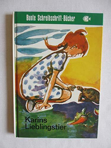 Karins Lieblingstier. Göttinger Schreibschrift-Bücher: Kloss,Gerhard