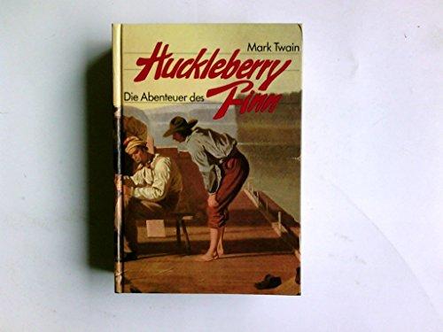 Die Abenteuer des Huckleberry Finn: Twain, Mark: