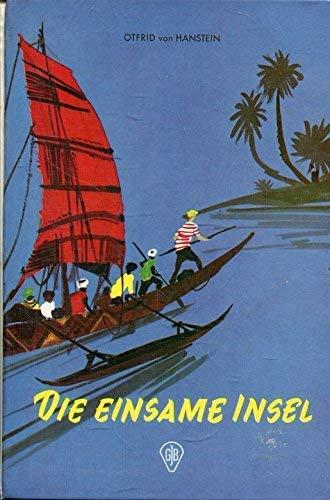 Die einsame Insel - Seiten gebräunt: Otfrid von Hanstein