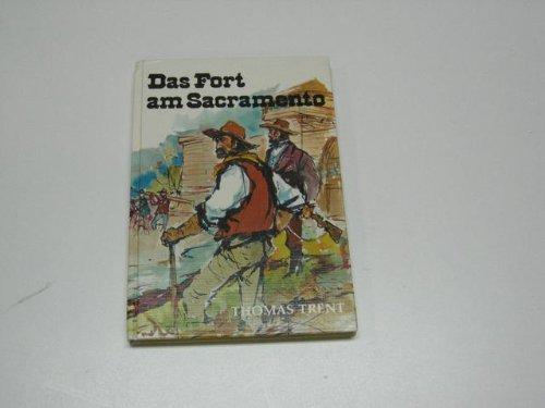 9783439025585: Das Fort am Sacramento