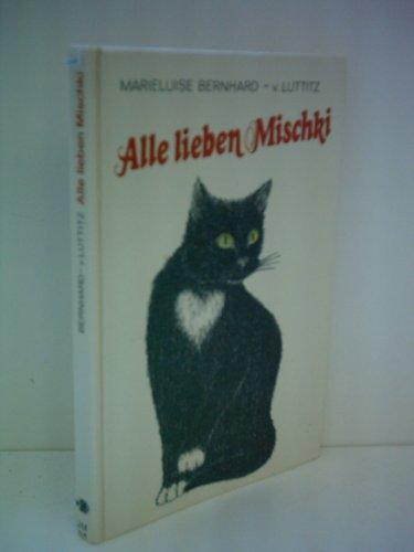 9783439784000: Alle Lieben Mischki