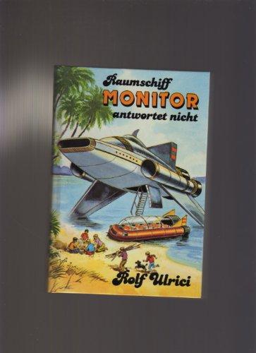9783439798175: Raumschiff Monitor antwortet nicht. Sammelband II. Raumschiff verschollen. Start zur Unterwasserstadt