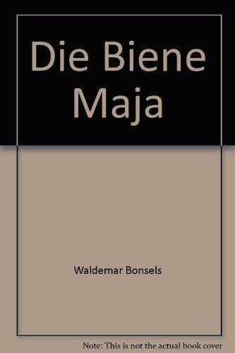 Die Biene Maja: Waldemar Bonsels