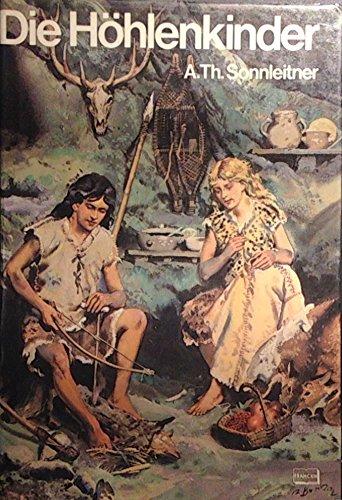 Die Hohlenkinder: Sonnleitner, A. Th.