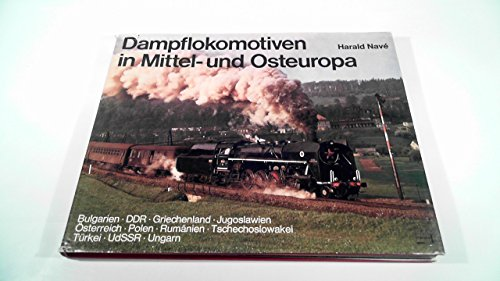9783440043684: Dampflokomotiven in Mittel- und Osteuropa (German Edition)
