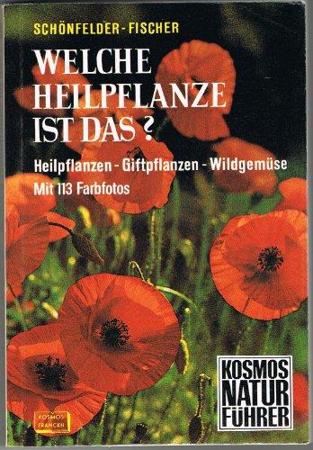 Welche Heilpflanze ist das (5362 210)? Heilpflanzen,: Schönfelder, Bruno und