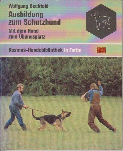 Ausbildung zum Schutzhund. Mit dem Hund zum