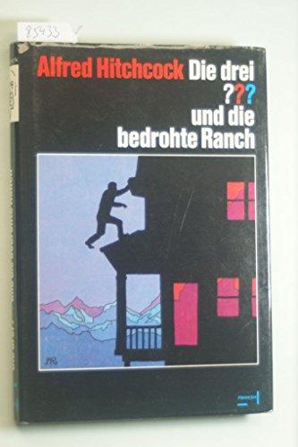 9783440051023: Die drei ??? und die bedrohte Ranch