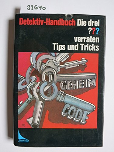 9783440054321: Die drei ??? verraten Tips und Tricks. Detektiv-Handbuch