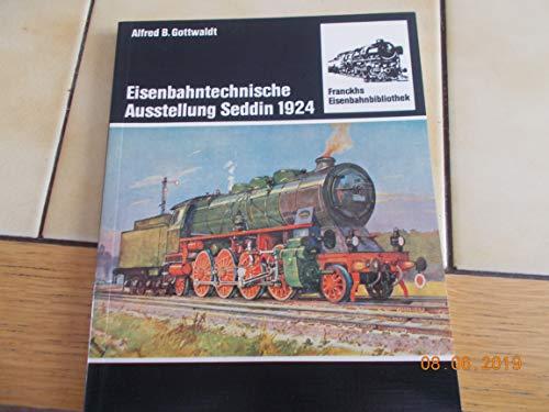 9783440055144: Eisenbahntechnische Ausstellung Seddin 1924