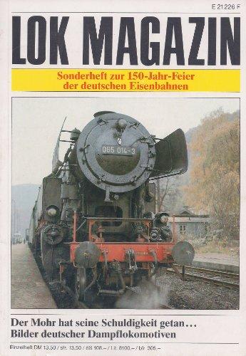 9783440055311: Lok Magazin Sonderheft zur 150-Jahr-Feier der deutschen Eisenbahnen E21226F