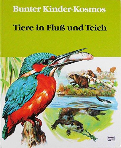 9783440055755: Tiere in Fluss und Teich