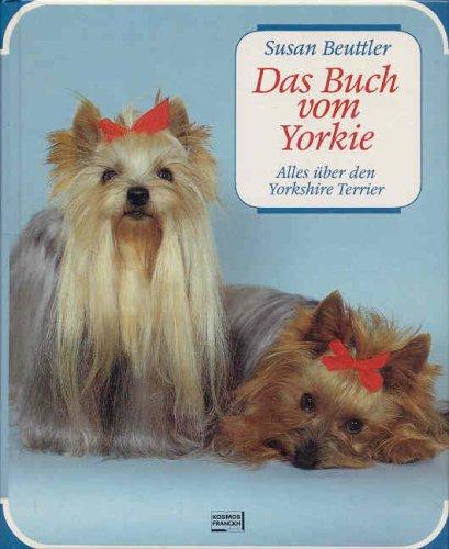9783440055991: Das Buch vom Yorkie. Alles über den Yorkshire Terrier
