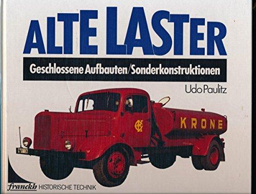 9783440060179: Alte Laster. Geschlossene Aufbauten / Sonderkonstruktionen.
