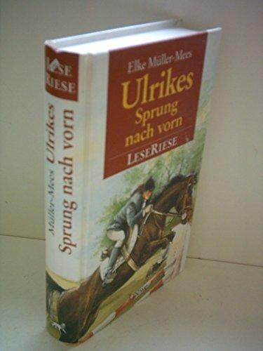 9783440060186: Ulrikes Sprung nach vorn