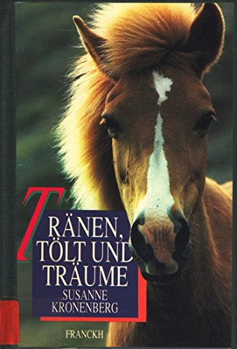 9783440060346: Traenen, Toelt und Traeume