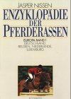 9783440061978: Enzyklop�die der Pferderassen, 3 Bde., Bd.1, Deutschland, Belgien, Niederlande, Luxemburg