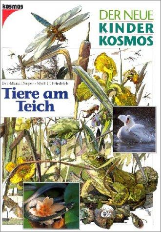 9783440064627: (Kosmos) Der neue Kinder-Kosmos, Tiere am Teich