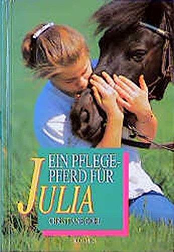 9783440064832: Ein Pflegepferd für Julia