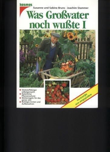 9783440065891: Was Großvater noch wußte, Bd.1