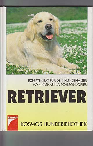 9783440067802: Retriever. Expertenrat für den Hundehalter