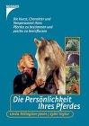 9783440068939: Die Persönlichkeit Ihres Pferdes