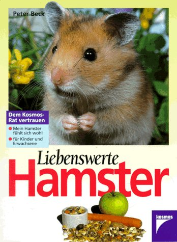 9783440071618: Liebenswerte Hamster. Mein Hamster fühlt sich wohl. Für Kinder und Erwachsene