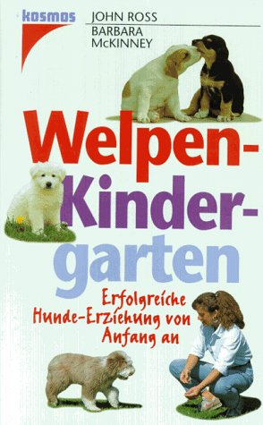 9783440073476: Welpenkindergarten. Erfolgreiche Hunde-Erziehung von Anfang an