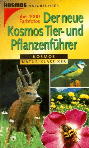 9783440075296: Der neue Kosmos Tier-und Pflanzenführer