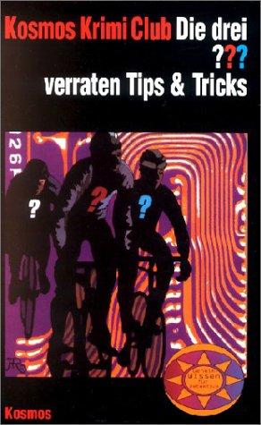 Die drei ??? verraten Tips und Tricks (drei Fragezeichen). (3440075419) by Alfred Hitchcock