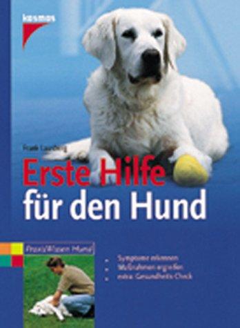 9783440076910: Erste Hilfe für den Hund