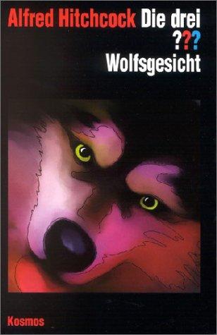 Die drei Fragezeichen und . . ., Wolfsgesicht (3440077284) by Alfred Hitchcock; Katharina Fischer