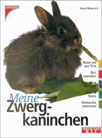 9783440077689: Meine Zwergkaninchen.