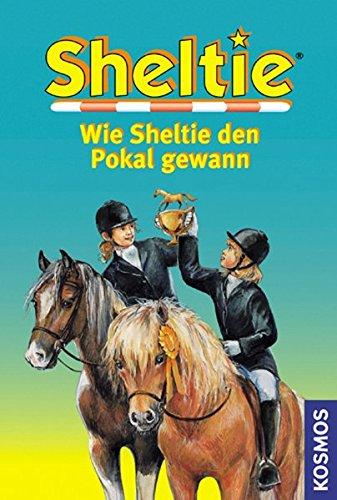 9783440079102: Wie Sheltie den Pokal gewann