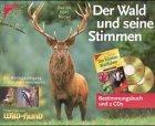 9783440079638: Der Wald und seine Stimmen, Bestimmungsbuch 'Der Kosmos-Waldführer' u. 2 CD-Audio