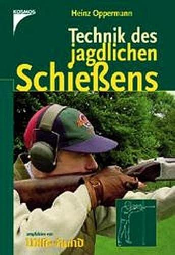 9783440082553: Technik des jagdlichen Schießens.