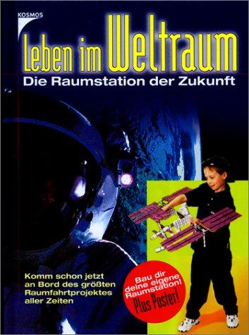 9783440082904: Leben im Weltraum, m. Modell-Bausatz