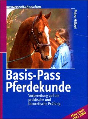 9783440084298: Basis- Pass Pferdekunde. Vorbereitung auf die praktische und theoretische Prüfung.