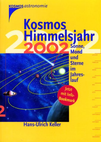 9783440085271: Kosmos Himmelsjahr 2002: Sonne, Mond und Sterne im Jahreslauf