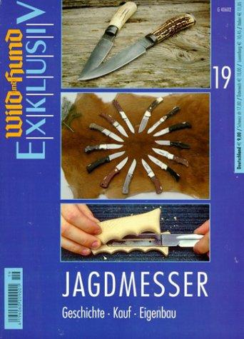 9783440087541: Wild und Hund Exklusiv, Bd.19, Jagdmesser