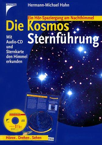 Die Kosmos Sternführung, drehbare Sternkarte m. Audio-CD